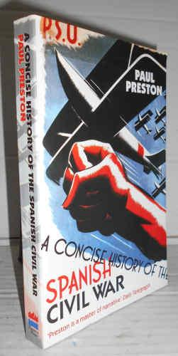 A CONCISE HISTORY OF THE SPANISH CIVIL WAR. Texto en inglés