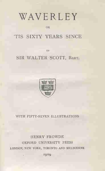 WAVERLEY OR ?TIS SIXTY YEARS SINCE. With Fifty-Seven Illustrations