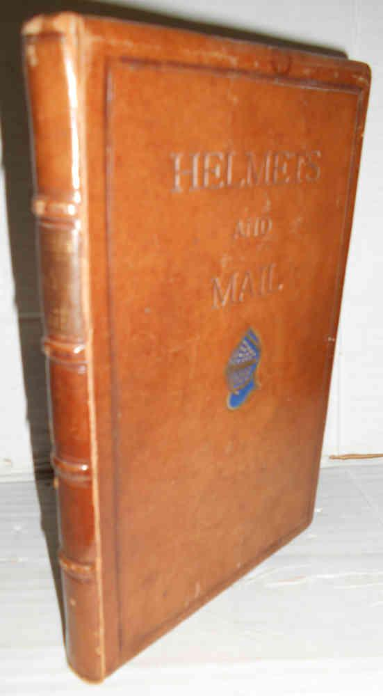 ANCIENT HELMETS AND EXAMPLES OF MAIL. A Catalogue of the objects exhibited in the rooms of The Royal Archacologícal Institute of Great Britain and Ireland. June 3rd-16th, 1880. Accompanied by critical notes by the...  & W. Burgues, A.R.A. Prefacio de A.H. 1ª edición, reimpresión