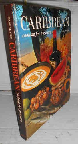 CARIBBEAN COOKING FOR PLEASURE. 1ª edición. Introduction by author. Illustrated by Gay John Galworthy. Texto en inglés