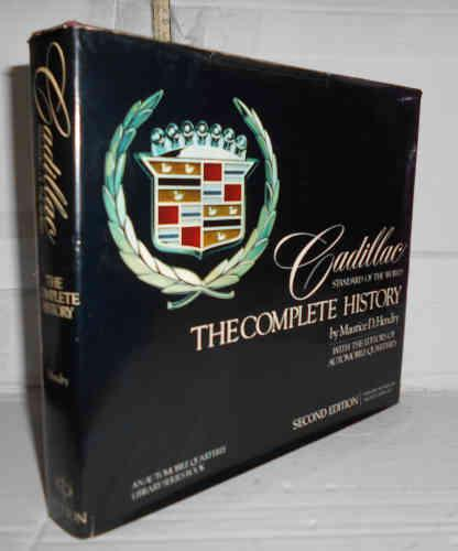 CADILLAC STANDARD OF THE WORLD The Complete History, by... 2ª editión. Wiht the Editors for Automobile Quarterly. Texto en inglés